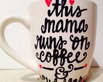 This Mama Runs on Coffee and Cuddles - mommy coffee mug- best friend gift - coffee lover's gift- i love coffee - gift for mom- Mother's Day
