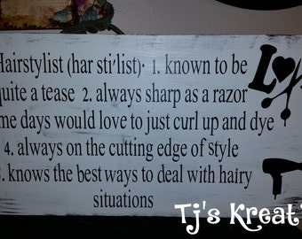 An Adorable Hairstylist Sign