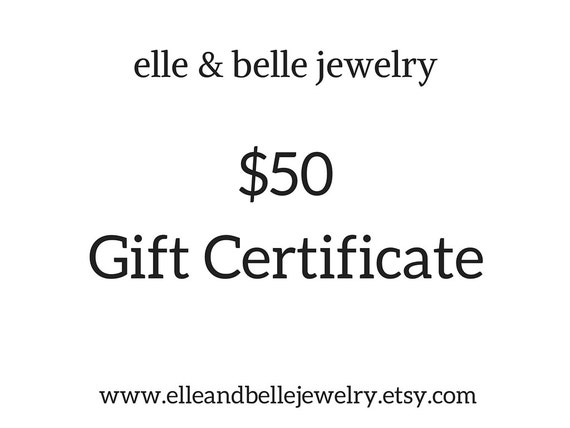 Gift Certificate Redeemable at elle & belle jewelry, Gift Idea