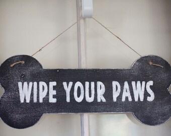 Wipe  Your Paws Dog Bone Door Hanger