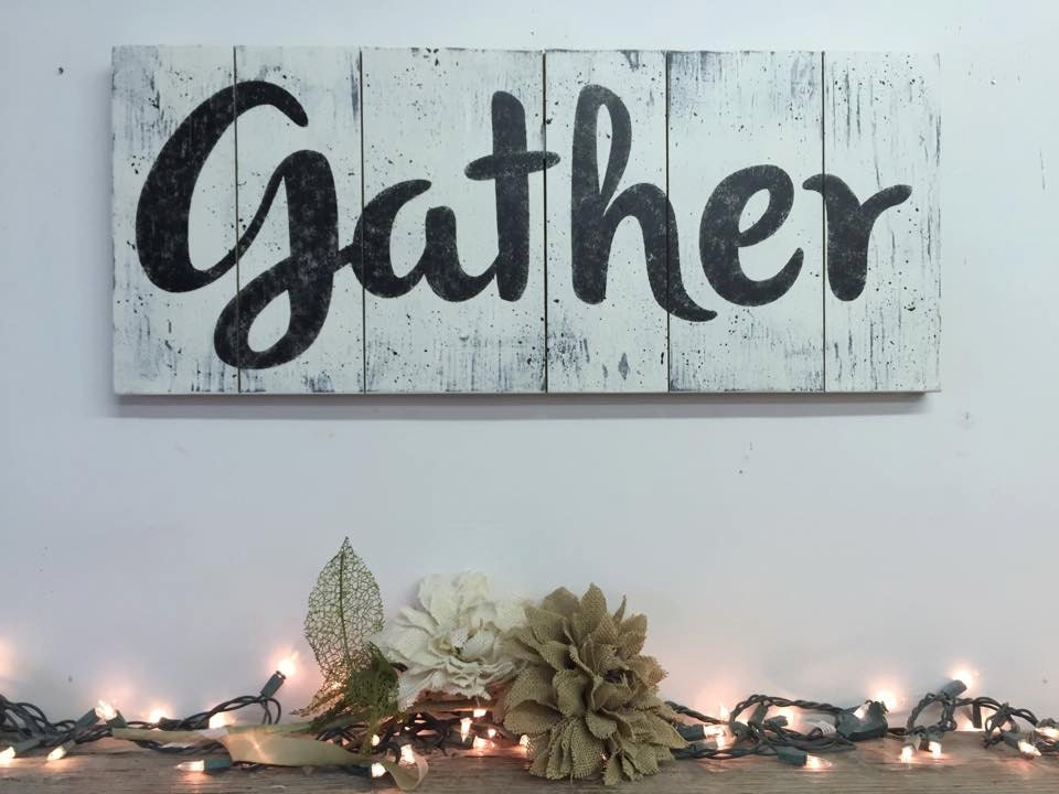 Wall Decor Gather : Wood sign wall art gather pallet distressed