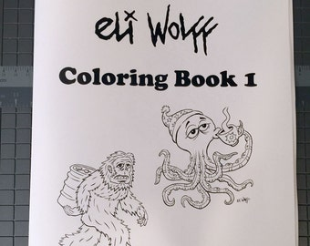 Eli Wolff Coloring Book #1