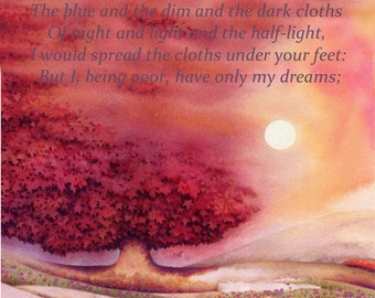 Cloths of Heaven by W B Yeats | Romantic gift | Print of watercolour painting by Helen Lush | Calligraphy poetry | Fine art print