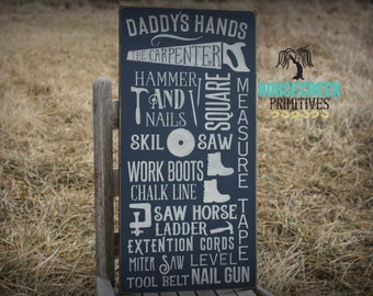 Carpenters Gift,Daddy's hands, Carpenter Subway typography sign