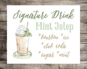 Mint Julep Signature Drink Sign // Printable Wedding Sign