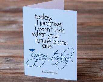 Graduation Greeting Card - Enjoy Today!