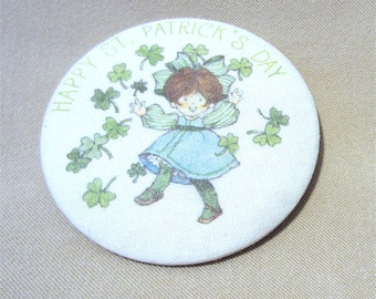 Vintage 70's Hallmark St. Patrick's Day Happy Irish Girl Button Pin, Cloth Covered Metal Large Round St Patrick's Day Pin Made in USA