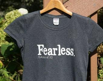 Christian shirt, fearless shirt, Isaiah 41:10, Christian apparel, fear not, Christian tshirt, Christian gift, womens' shirt