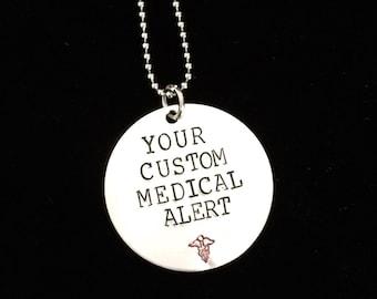 MEDICAL ALERT necklace  - custom made to your alert  - Hand stamped- Allergy  - medication - medical problem