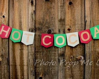 Hot Cocoa Banner Photography Prop Christmas