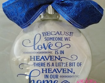 Because someone we love is in HEAVEN glass ornament