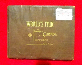 1893 worlds fair snap shots F.Duncan Todd