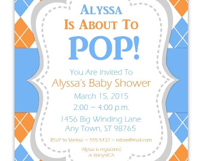 She's About To Pop Invite, Baby Shower Invitation, Orange and Blue Argyle Invitations, Customized for you - 4x6 or 5x7 size - YOU print