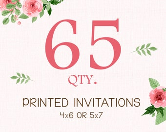 PRINTING SERVICE - 65 Color Printed Invitations on 100lb matte cardstock - Purchase with invitation of your choice - Free White Envelopes