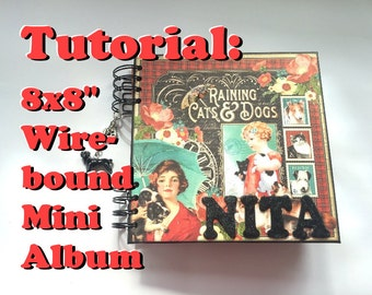 "Tutorial #14: 8x8 Ring-bound Mini Album ""Lucky Dog"""