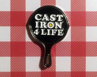 Cast Iron 4 Life Enamel Pin