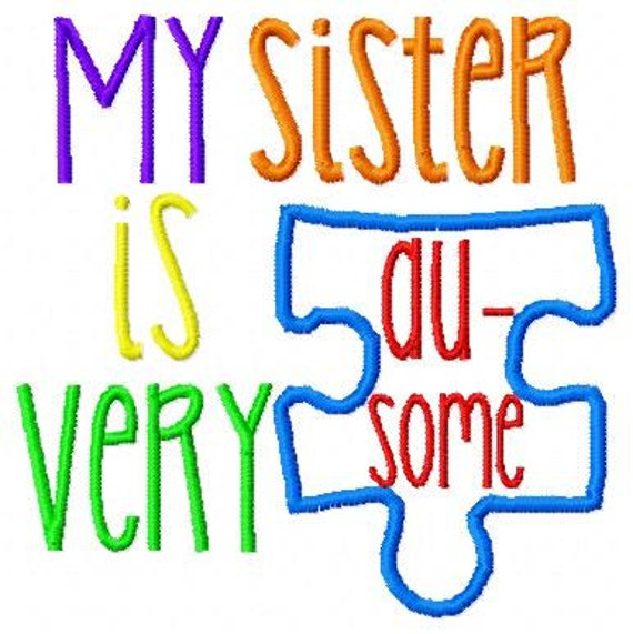 Embroidery Design  My Sister Is Very Ausome  Autism