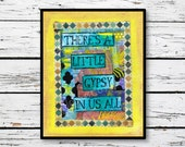There's a little gypsy in us all, boho Wall Decor, Mixed Media, Free spirit art, bohemian, gypsy decor, digital download