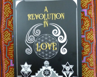A Revolution in Love, Sacred, Conscious, Illustrated, Spiritual Poetry Book, Soft Cover Edition