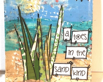 Coastal Decor, Beach Sign, Toes in the Sand kind of girl