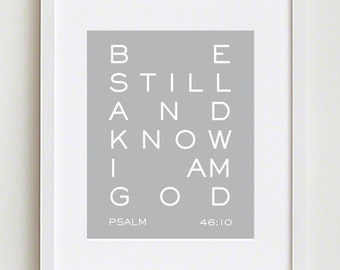 Printable Christian Art; Be Still & Know - Psalm 46:10