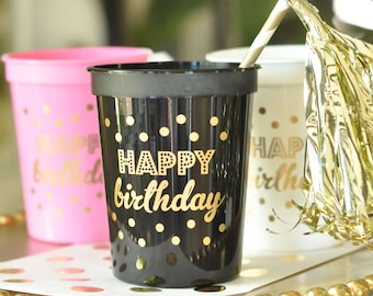 25 Happy Birthday Cups - Choose from  Pink, White and Black