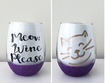 Meow Wine Please Cat Wine Glass; Cat wine glass; glitter dipped glass; Cat Lover; Cat Lady; Cat