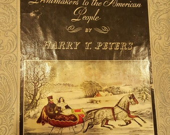 Vintage Currier & Ives Printmakers to the American People by Harry T. Peters, WWII era 1942 publication