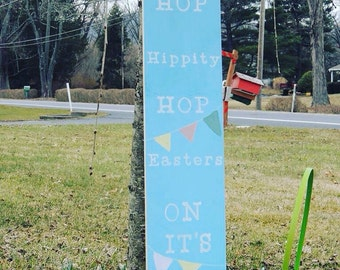 Easter Sign, Hippity Hop Sign, Ready To Ship Easter Sign, Easter's On Its Way Sign