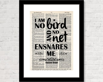Charlotte Bronte -  Jane Eyre - I Am No Bird And No Net Ensnares Me - Gift For Charlotte Bronte Fan - Gift for Jane Eyre Fan