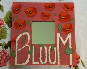 Bloom Inspirational Repurposed Mirror
