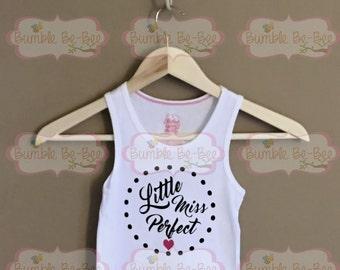 Little miss perfect tank top little miss top little miss shirt t shirt