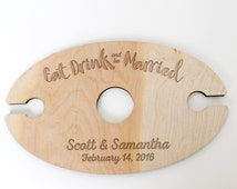 Wine Glass Holder - Wedding Gift - Eat Drink & Be Married - Personalized Wood Wine Glass Carrier