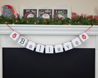 Believe Banner, Christmas sign, holiday decorations, holiday banner, mantle garland, Christmas garland,Christmas decoration,Christmas banner