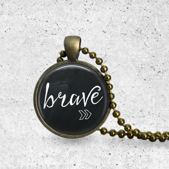 Brave Pendant, Infertility Necklace, Adoption, Adoption Jewelry, Infertility, Adoption Fundraiser, Inspirational Pendant, Encouragement