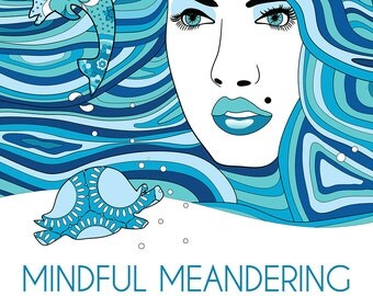 Mindful Meandering - Stress Relieving Adult Coloring Book