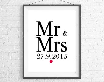 Mr & Mrs personalized wedding date print ! Wall art ! Wedding gift ! Anniversary gift ! Digital print