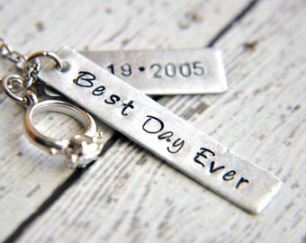 Custom Anniversary Necklace - Best Day Ever Necklace - Anniversary Gift - Hand Stamped Necklace - Wedding Gift - Custom Jewelry