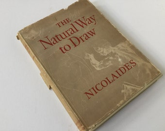 """1941 book """"The Natural Way to Draw"""" by Kimon Nicolaides"""