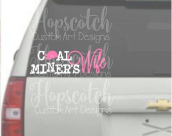 Coal Miner's Wife Car Decal © Hopscotch Custom Art