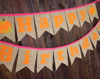 Pink Pumpkin Patch First Birthday Party Decorations Happy Birthday Pennant Banner for Cake Smash Photo Prop Backdrop, Reusable, Burlap