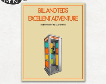BILL and TEDS Excellent Adventure, Movie Poster, Fine Art Print