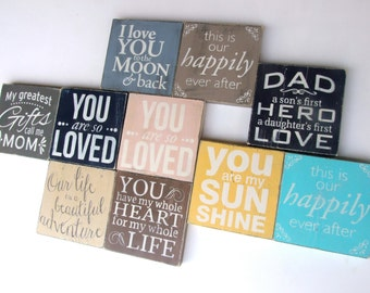 1 Magnetic Wood Plaque with Family - Love Quotes. You choose from Wedding, New Baby, Engagement, Mothers Day, Fathers Day signs.