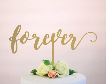 forever : wedding cake topper