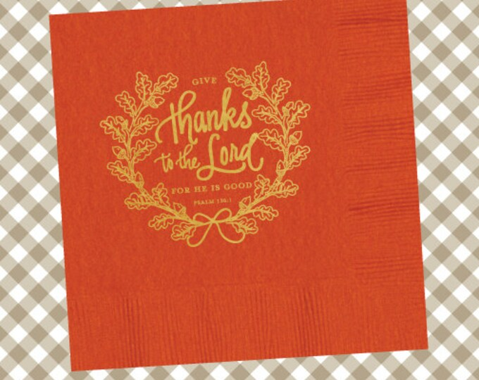 Thanksgiving Napkins (Qty 25) - Give Thanks to the Lord