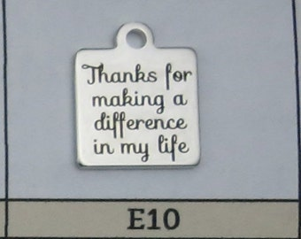 ADD A CHARM - Thanks for Making a Difference In My Life Charm