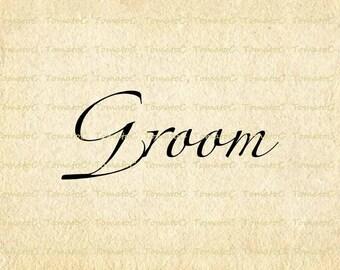 Groom Text Words Calligraphy Script Wedding Marriage Digital Instant Download. T509