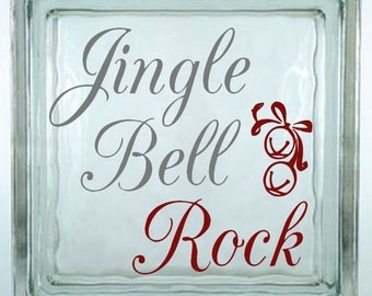 Jingle Bell Rock Decal Sticker ~ Choose Decal Colors - No Background