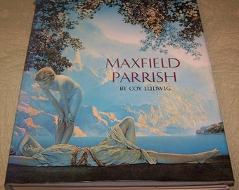 Maxfield Parrish reference book by Coy Ludwig 1973
