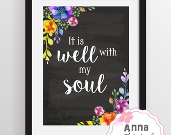 It is well with my soul. Printable Art, Inspirational Wall Art, Home Decor, Digital Wall Art, Typography Art Print, Home Wall Print, 0122